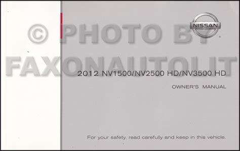 old car owners manuals 2012 nissan nv2500 on board diagnostic system 2012 nissan cargo van owner s manual original nv1500 nv2500 hd nv3500hd