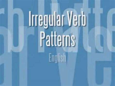 verb feature pattern irregular verb patterns in english youtube
