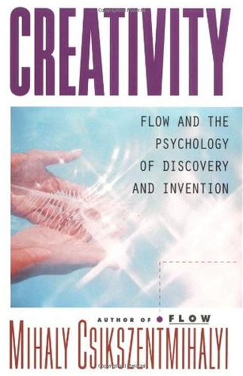 in the flow books creativity flow and the psychology of discovery and