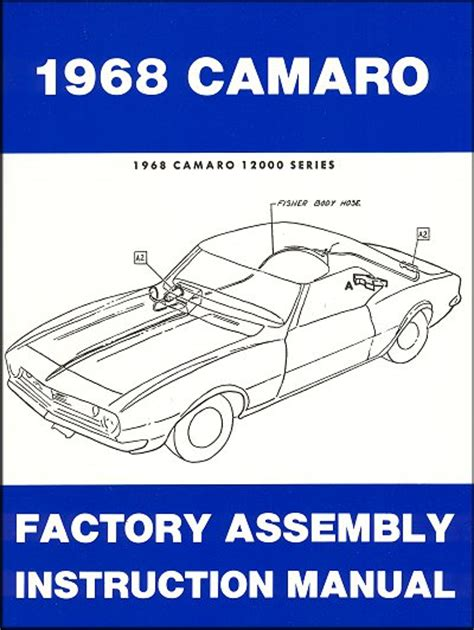 service manuals schematics 1968 chevrolet camaro transmission control 1968 chevrolet camaro factory assembly instruction manual