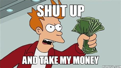 Shut Up And Take My Money Meme - chances of porsche in gt6 page 15 gtplanet