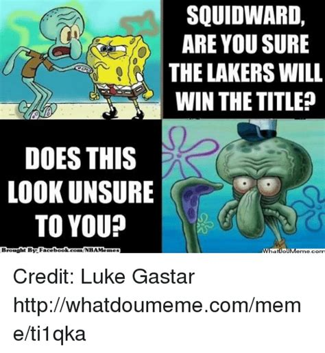 Unsure Meme - squidward does this look unsure to you meme www imgkid