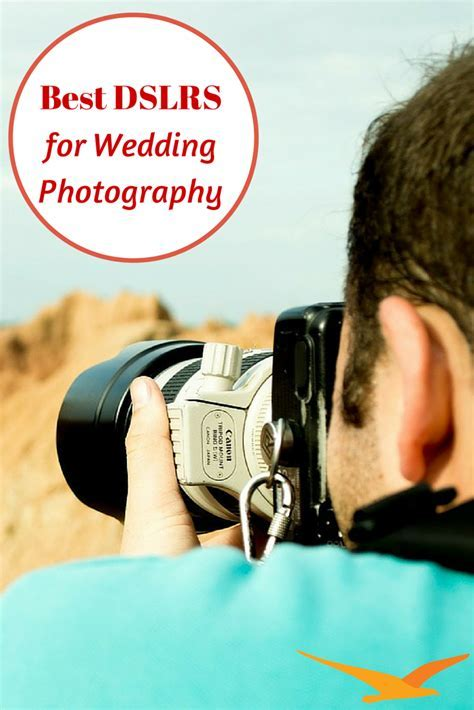 Best DSLR Cameras for Wedding Photography