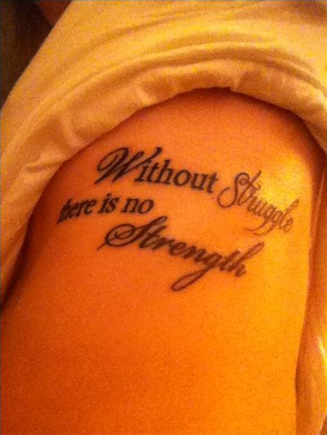 tattoo quotes about strength and struggle gallery for gt tattoos about overcoming struggles