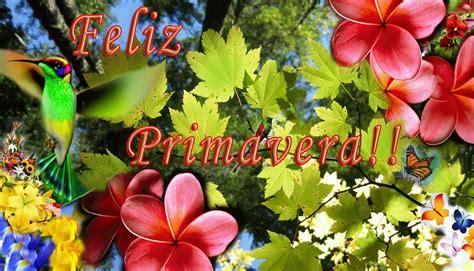 imagenes feliz dia primavera feliz dia de la primavera parte 1 im 225 genes y fotos de