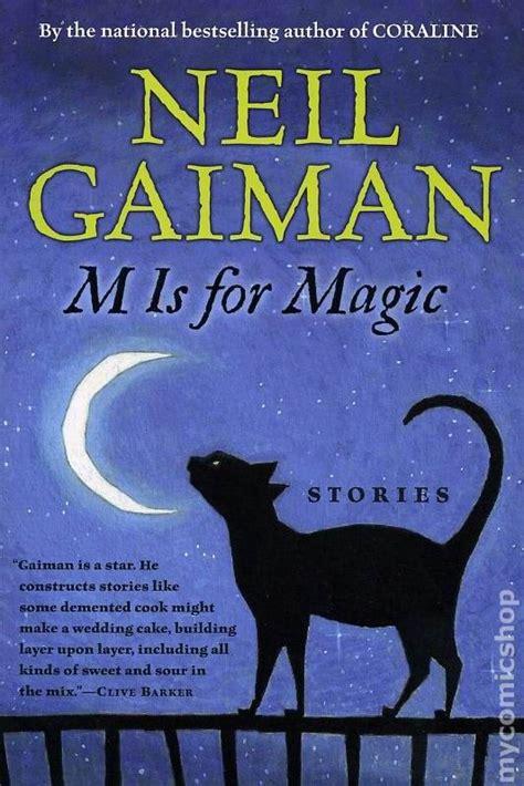 m is for magic m is for magic hc 2007 neil gaiman novel comic books