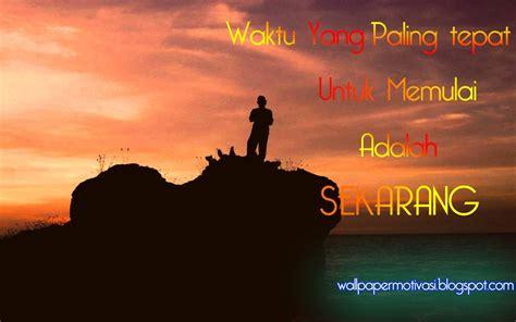 gambar kata mutiara bijak motivasi hidup islami cepatlah dalam bertindak wallpaper motivasi