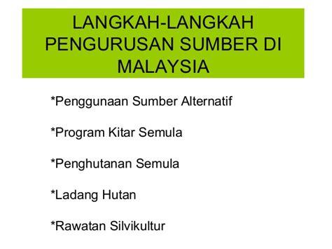 langkah langkah langkah langkah pengurusan sumber di malaysia geografi