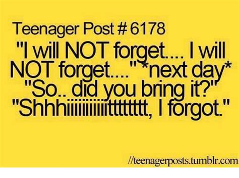 Teenager Memes - funny teenager post memes of 2017 on me me teenager so true pinterest funny teenager