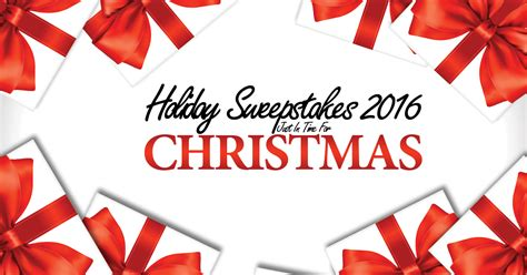 Holiday Sweepstakes 2016 - holiday sweepstakes 2016 just in time for christmas winzily