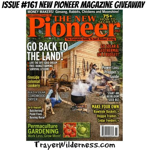 Pioneer Giveaway - issue 161 new pioneer magazine giveaway trayer wilderness