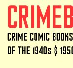 web of crime books crime comic books of the 40s and 50s