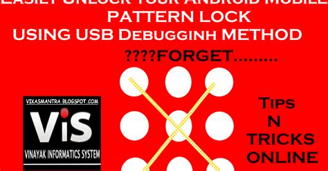 pattern unlock online easy steps to unlock android mobile pattern lock usb