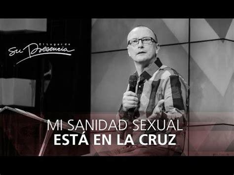 pastor andres corson en you tube la sanidad sexual esta en la cruz conoci 201 ndole