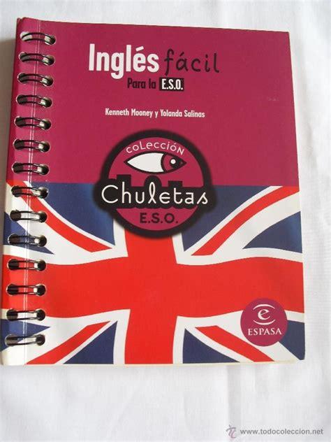 libro francs fcil para la ingl 233 s f 225 cil para la e s o colecci 243 n chuletas comprar en todocoleccion 44243978