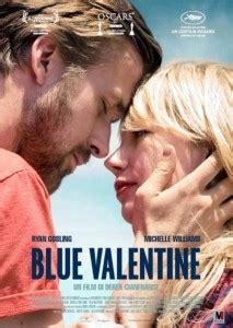 film fantasy romantici da vedere blue valentine non 232 un film da vedere a san valentino