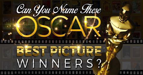film oscar history can you name these oscar best picture winners quizly