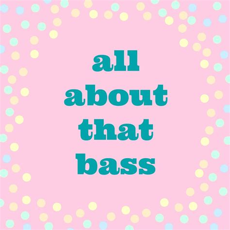 all about that bass meghan trainor all about that bass diy mama