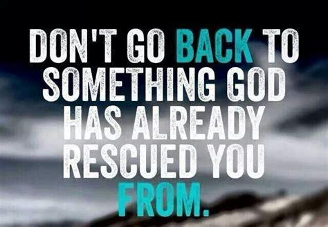 Dont Go Back Quotes dont go back quotes quotesgram
