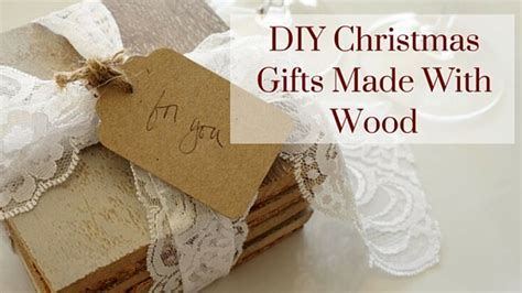 gifts made by diy gifts made with wood