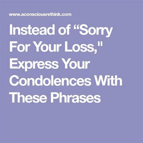 sorry for your loss quotes best 25 condolences ideas on condolence