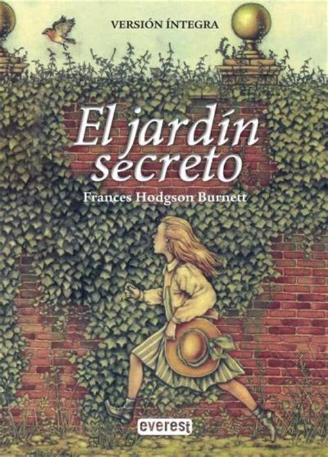el jardn secreto 8415278497 el jard 237 n secreto frances hodgson burnett comprar libro en fnac es