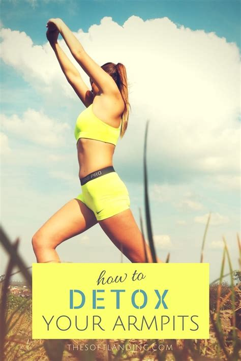 What Is Detoxing Your Armpits by How To Detox Your Armpits When Switching To