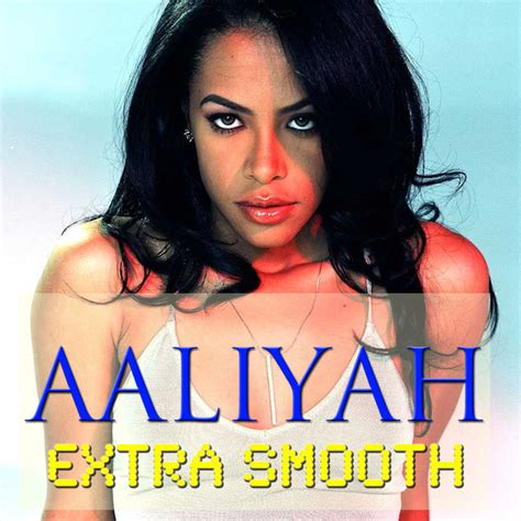 aaliyah rock the boat spotify extra smooth by aaliyah on spotify