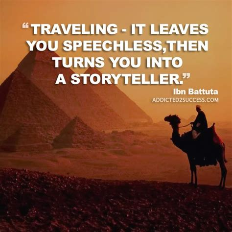 Traveling Quotes Ibn Battuta 58 picture quotes that will inspire you to travel
