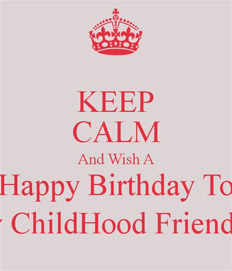 Childhood Birthday Quotes Happy Birthday To Childhood Friend Quotes Quotesgram