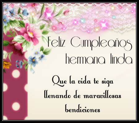 imagenes de feliz cumpleaños para mi hermana originales mensajes de feliz cumplea 241 os para mi hermana