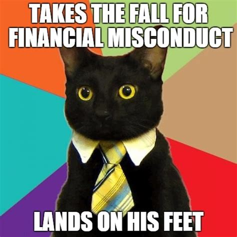 Meme Business Cat - business cat gets fired beheading boredom
