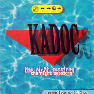 Kaos Musician Style 24 Cr Seven Rock N Roll d j chus kadoc the sessions cd at discogs