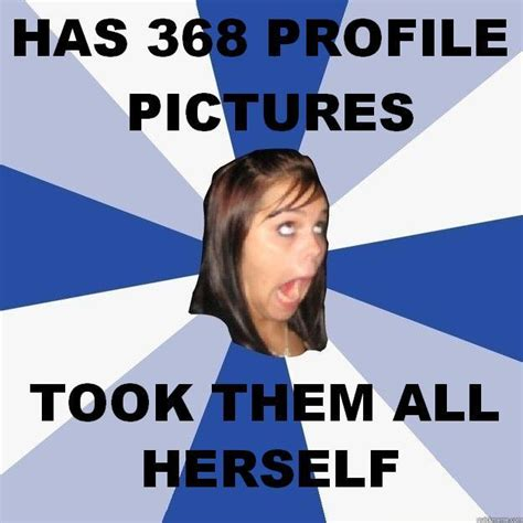 Annoying Girl Meme - image 199901 annoying facebook girl know your meme