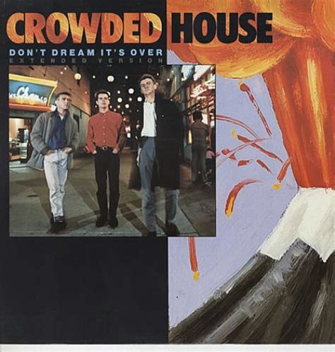 crowded house don t dream it s over lyrics crowded house don t dream it s over uk 12 quot vinyl single 12 inch record maxi single