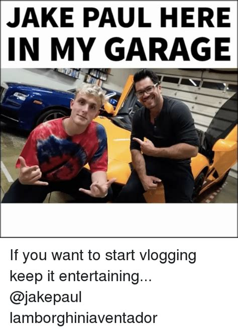 so you want to vlog how to start from scratch find your voice your stories books jake paul here in my garage if you want to start vlogging