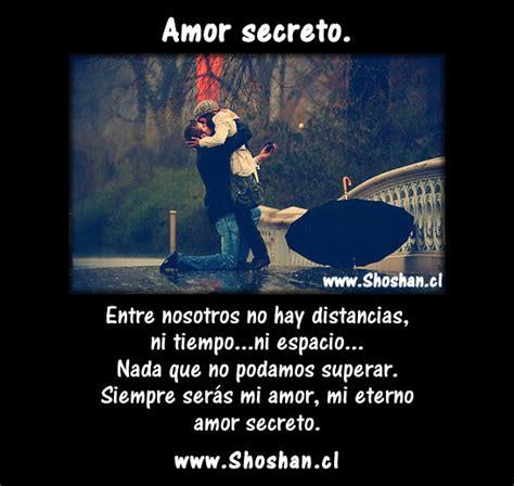 imagenes de eterno amor secreto imagenes con frases de mi eterno amor secreto amor secreto
