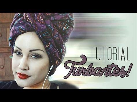 tutorial turbante aplicando o tecido ou pano africano na cabe 231 a doovi
