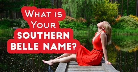 southern names what is your southern name quiz quizony