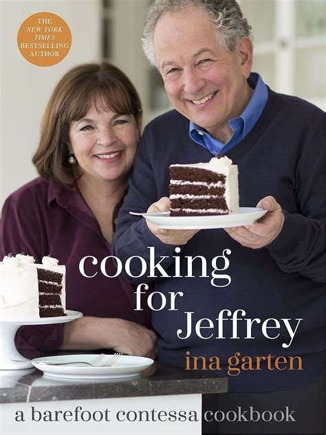 barefoot contessa jeffrey ina garten s cooking for jeffrey cookbook popsugar food