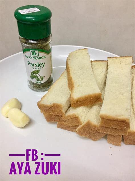 bahan untuk membuat garlic bread resipi garlic bread tanpa msg sesuai dijadikan finger