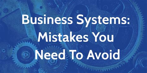 5 Things You Want To Avoid 2 by 5 Business Systemization Mistakes You Need To Avoid