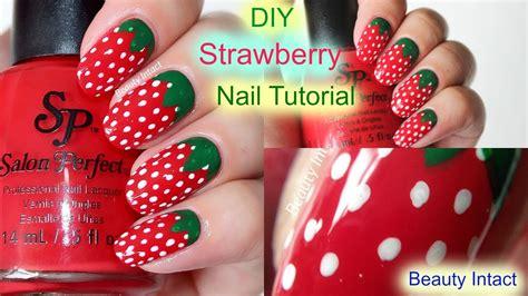 tutorial nail art strawberry diy strawberry nail art tutorial beauty intact youtube