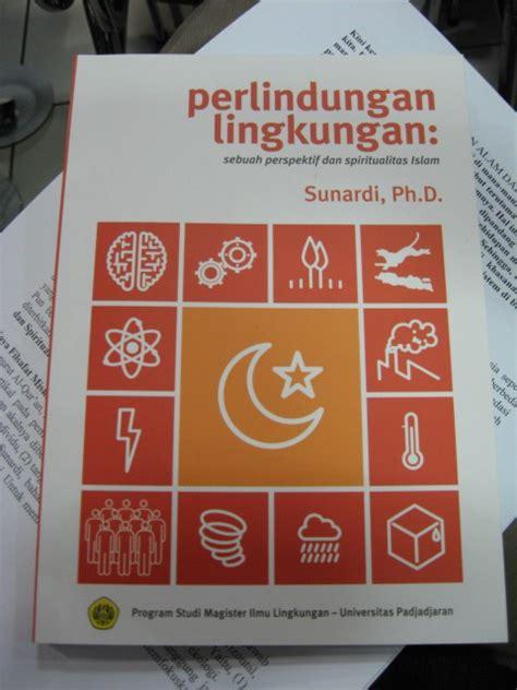Buku Pendidikan Karakter Perspektif Islam peluncuran buku perlindungan lingkungan sebuah perspektif dan spiritualitas islam bird