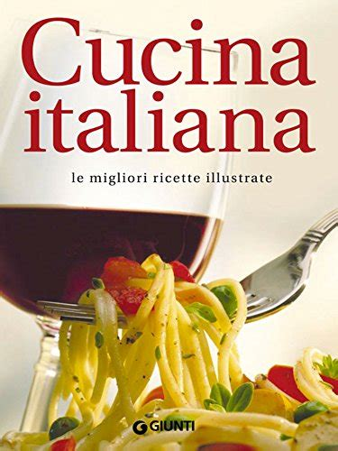 pdf cucina italiana pdf cucina italiana italian edition 免费电子图书下载