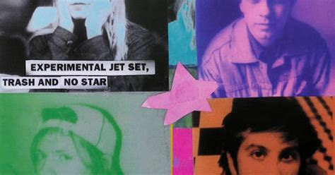 sonic youth experimental jet set sonic youth experimental jet set trash and no star