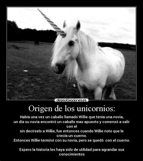 imágenes de unicornios con frases origen de los unicornios desmotivaciones