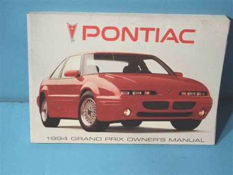 free auto repair manuals 1989 pontiac grand prix electronic valve timing 94 1994 pontiac grand prix owners manual ebay