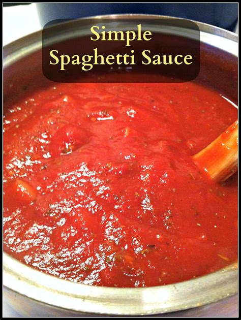 easy pasta sauce simple spaghetti sauce living a