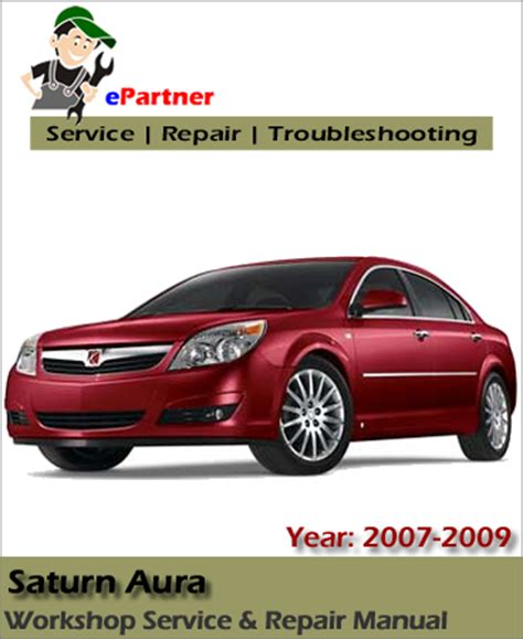 online car repair manuals free 2007 saturn aura transmission control saturn aura service repair manual 2007 2009 automotive service repair manual